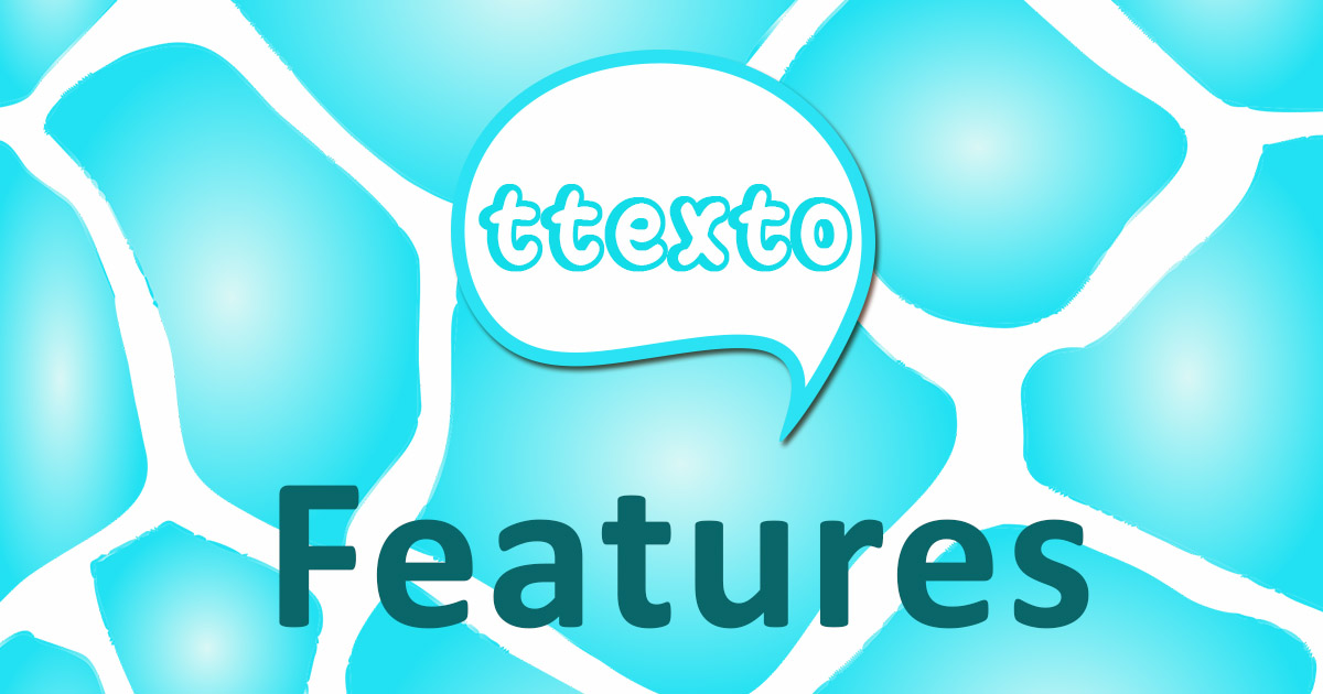 Features of ttexto Instant Chat